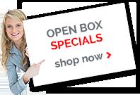 Open Box Specials - Shop Now