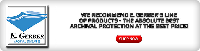 We Recommend E Gerbers Line of Archival Products