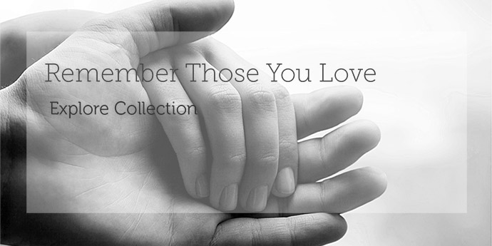 Remember Those You Love